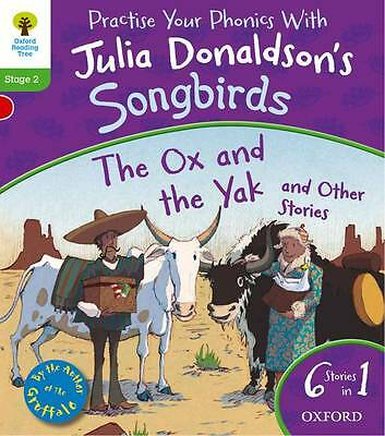 Oxford Reading Tree Songbirds Level 2 The Ox and the Yak etc by Julia Donaldson