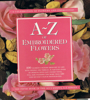 A-Z OF EMBROIDERED FLOWERS from makers of INSPIRATIONS MAGAZINE