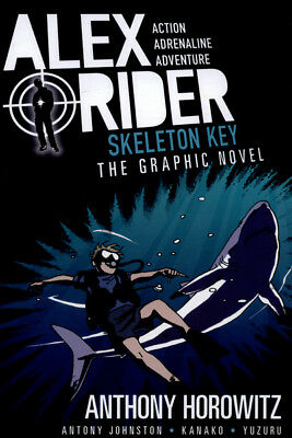Alex Rider: Skeleton Key: the graphic novel by Anthony Horowitz (Paperback /