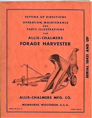 Allis - Chalmers Forage Harvester Setting Up and Operation Manual Pre- 1964
