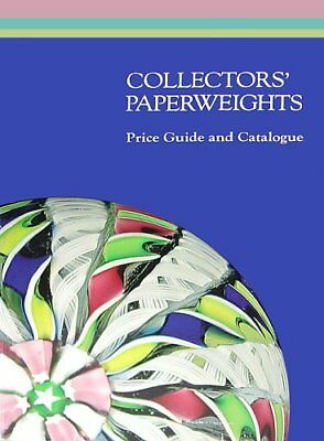 Collectors' Paperweights: Price Guide and Catalogue by Lawrence H. Selman