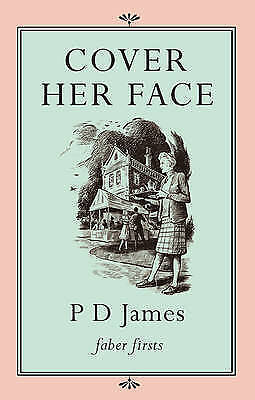 Cover Her Face by P. D. James (Paperback) New Book