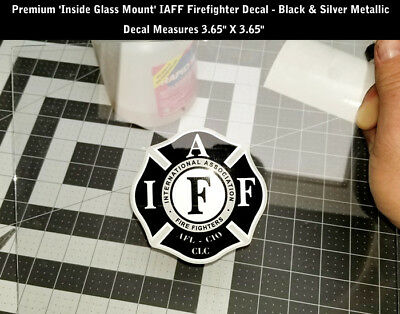IAFF Firefighter Inside Glass Mount Decal Black Silver Metallic 3.65 Inch 0208