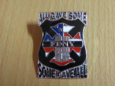 Memorial Pin - FDNY - ALL GAVE SOME - SOME GAVE ALL - 9 11 - WTC
