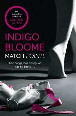 Match Pointe by Indigo Bloome (Paperback) New Book