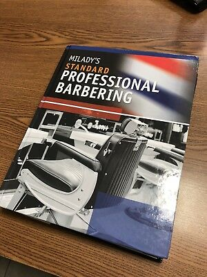 Milady's Standard Professional Barbering by Milady Publishing Company Staff...