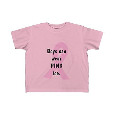 Boys Can Wear Pink Too - Toddler Tee