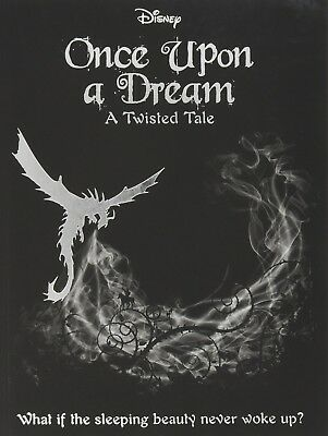 Disney Twisted Tales: Once Upon a Dream (Novel) (A Twisted Tale) Paperback –