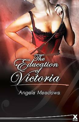 The Education of Victoria by Angela Meadows (Paperback) New Book