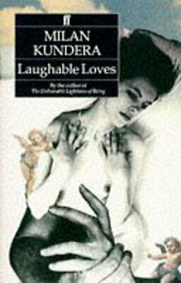 Laughable loves by Milan Kundera (Paperback)