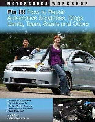 How To Repair Auto Dents Scratches Tears & Stains AUTO Detailing Book Manual