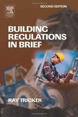 Building Regulations in Brief By Ray Tricker (MSc  IEng  FIET   .9780750663113