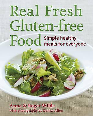 Real Fresh Gluten-free Food by Anna Wilde Paperback