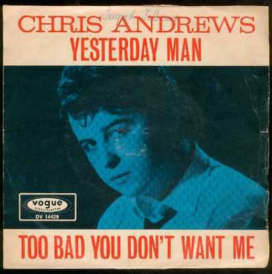 "Oldie Single 7"" Chris Andrews - Yesterday man"