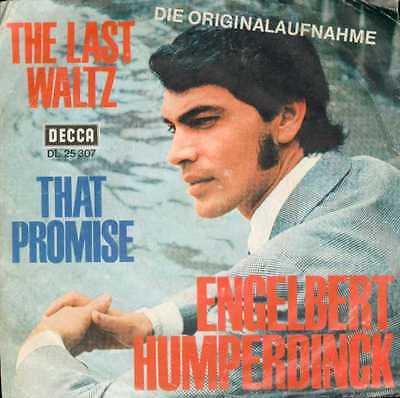 "Oldie Single 7"" Engelbert Humperdinck - The last waltz"