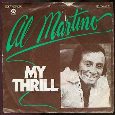 "Oldie Single 7"" Al Martino - My thrill"