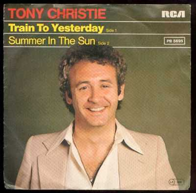 "Oldie Single 7"" Tony Christie - Train to yesterday"