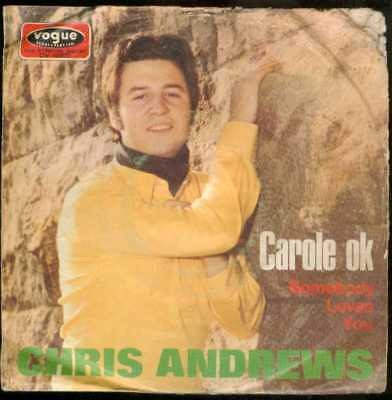 "Oldie Single 7"" Chris Andrews - Carole ok"