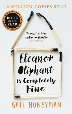 Eleanor Oliphant is completely fine: Debut Bestseller and Costa First Novel