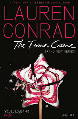 The Fame Game by Lauren Conrad (Paperback) New Book