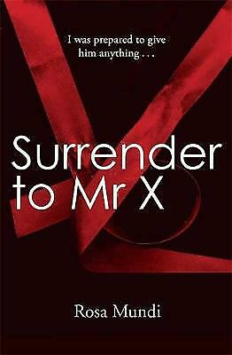 Surrender to Mr X by Rosa Mundi (Paperback) New Book