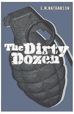 The Dirty Dozen by E.M. Nathanson (Paperback) New Book