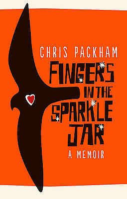 Fingers in the Sparkle Jar: A Memoir by Chris Packham (Paperback, 2017)