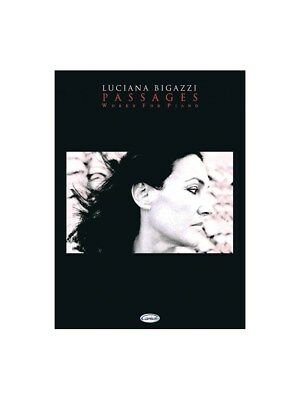 Luciana Bigazzi: Passages Works for Piano. Sheet Music