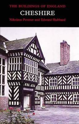The buildings of England: Cheshire by Nikolaus Pevsner (Hardback)