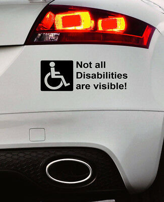 Not All Disabilities Are Visible Bumper Sticker Car Window Paintwork Sticker