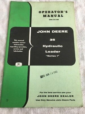 John Deere 35 hydraulic loader operators manual