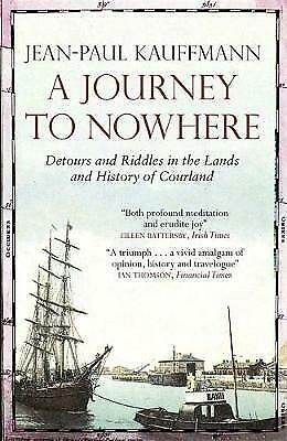 A Journey to Nowhere by Jean-Paul Kauffmann (Paperback) New Book
