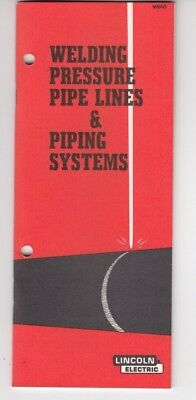 1981 Lincoln Electric Pipe Lines  Welding Guide Vintage Manual Nice ! / d9