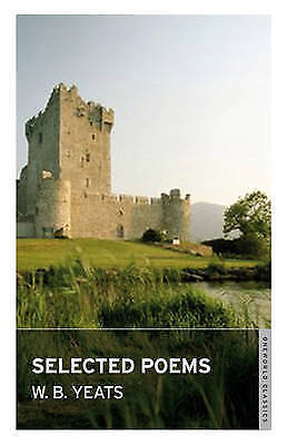 Selected Poems by W. B. Yeats (Paperback) New Book
