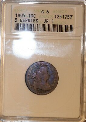 1805 dime - ANACS G6, 5 berries variety - nice circulated condition