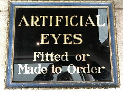 Antique OPTOMETRY Sign ARTIFICIAL EYES MADE OR FITTED TO ORDER