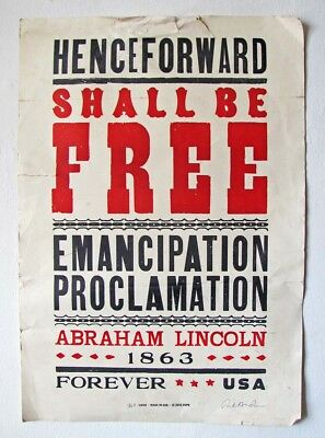 """Emancipation Proclamation """"shall Be Free"""" Postal Stamp Poster Signed Lincoln"""
