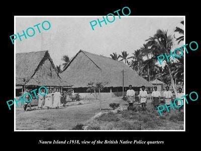 OLD LARGE HISTORIC PHOTO OF NAURU ISLAND, THE NATIVE POLICE QUARTERS c1918
