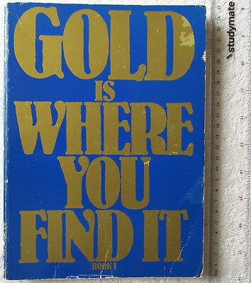 GOLD IS WHERE YOU FIND IT [Robinson + Frost] 800 sites Far + Central West'n NSW