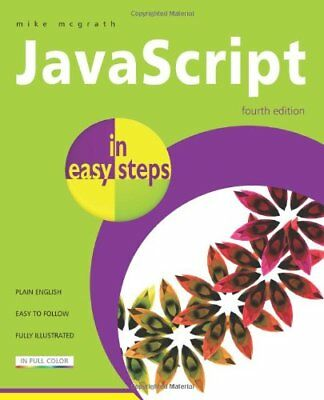 JavaScript In Easy Steps 4th Edition By Mike McGrath