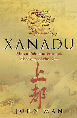 Xanadu by John Man (Paperback) New Book