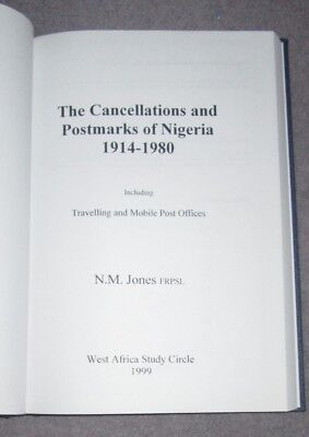 Cancellations & Postmarks of Nigeria 1914-1980 by Neville Jones
