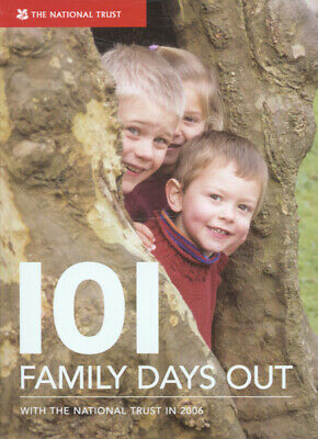 101 family days out: with the National Trust 2006 by Katharine Norman|National