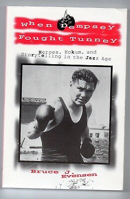 Book: When Dempsey Fought Tunney by Bruce Evensen FREE POST IN UK
