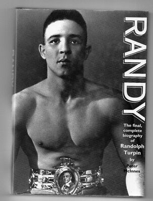 Book: Randy, biography of Randolph Turpin by Peter McInnes FREE POST IN UK