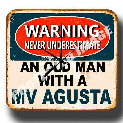 Never Underestimate An Old Man With A Mv Agusta  Metal Tin Sign Wall Clock