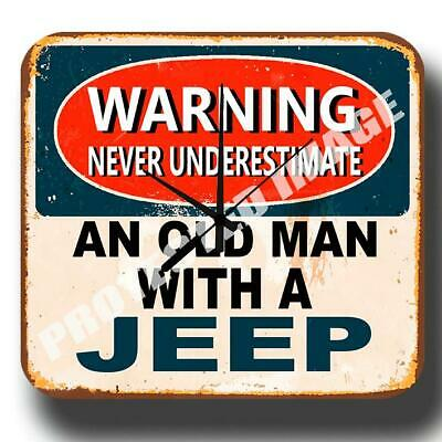 Never Underestimate An Old Man With A Jeep Metal Tin Sign Wall Clock