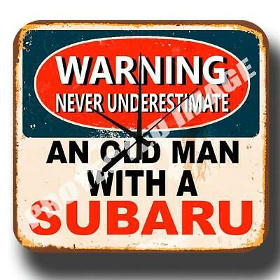 Never Underestimate An Old Man With A Subaru  Metal Tin Sign Wall Clock