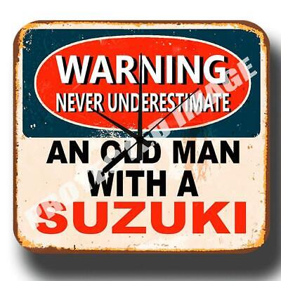 Never Underestimate An Old Man With A Suzuki Metal Tin Sign Wall Clock
