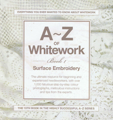 A-Z OF WHITEWORK from makers of INSPIRATIONS MAGAZINE